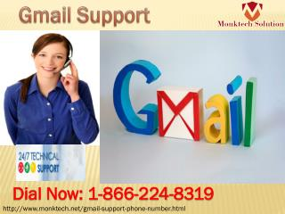 Our Gmail support Experts helps you A Lot on 1-866-224-8319