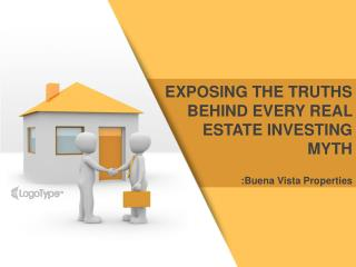 Exposing The Truths Behind Every Real Estate Investing Myth