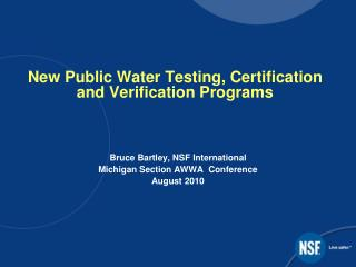 New Public Water Testing, Certification and Verification Programs