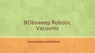 BObsweep Robotic Vacuums