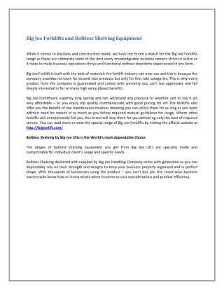 Big Joe Forklifts and Boltless Shelving Equipment