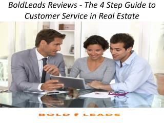 BoldLeads Reviews - The 4 Step Guide to Customer Service in Real Estate