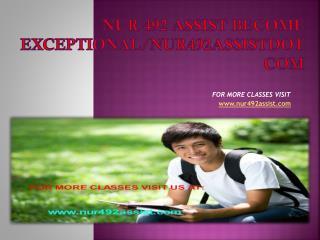 nur 492 assist Become Exceptional/nur492assistdotcom