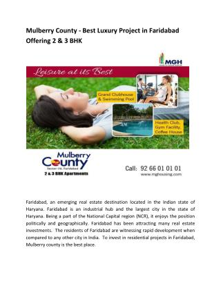 Mulberry County - Best Luxury Project in Faridabad offering 2 and 3 BHK