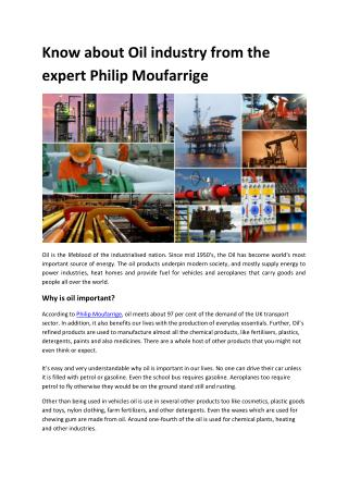 Know about Oil industry from the expert Philip Moufarrige