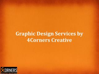 Graphic Design Services by 4Corners creative