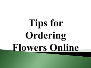 Tips for Ordering Flowers Online