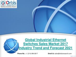 2017 Industrial Ethernet Switches Sales Market Outlook and Development Status Review