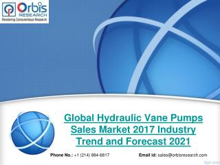 2017 Hydraulic Vane Pumps Sales Industry: Global Market Trends, Share, Size & 2021 Forecast Report