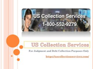 US Collection Services - A Judgement Collection Agency