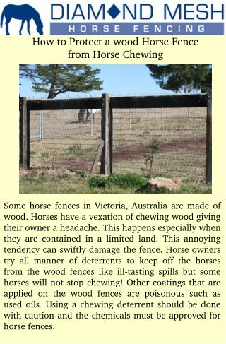 How to Protect a wood Horse Fence from Horse Chewing