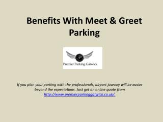 Benefits With Meet & Greet Parking
