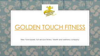Presentation for Golden Touch Fitness