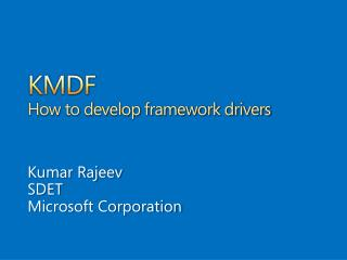 KMDF How to develop framework drivers