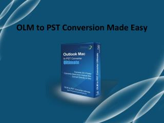 Convert OLM to Outlook PST File Format