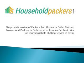 Packers and movers in Delhi, Bangalore, Gurgaon
