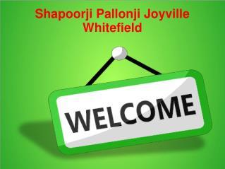 Shapoorji Pallonji Joyville Whitefield Bangalore Call@9739976422