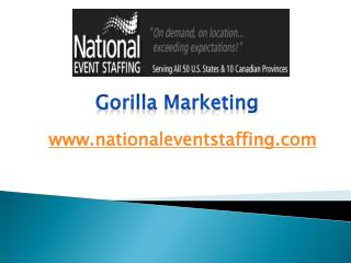 Gorilla Marketing - www.nationaleventstaffing.com