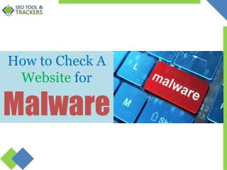 How to Check A Website for Malware - SEO Tool & Trackers