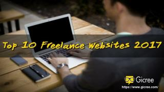 Top 10 Freelance Websites for Finding Jobs in Year 2017