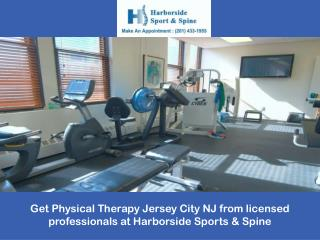 Get Physical Therapy Jersey City NJ from licensed professionals at Harborside Sports & Spine