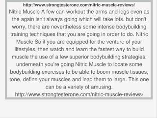 http://www.strongtesterone.com/nitric-muscle-reviews/