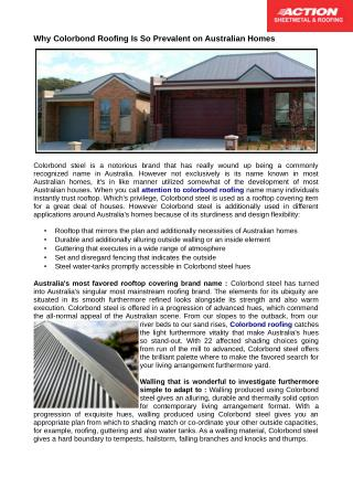 Colorbond roofing gives you a suitable arrangement from which to shading match