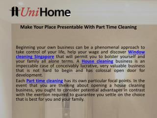 Make Your Place Presentable With Part Time Cleaning