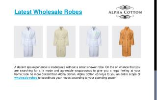 Latest wholesale robes