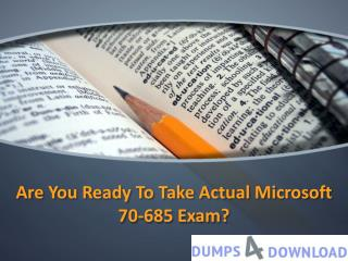 MCSE 70-685 Dumps Free Download | Dumps4Download.com