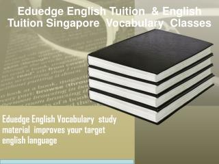 O Level English |English Tuition Teacher | English Tutor