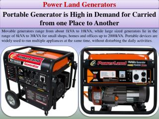 Portable Generator is High in Demand for Carried from one Place to Another