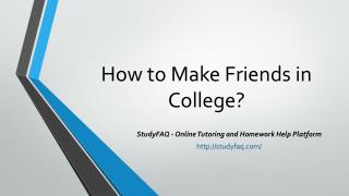 How to Make Friends in College?