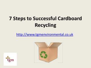7 Steps to Successful Cardboard Recycling