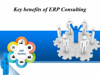 Key benefits of ERP consulting