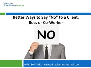 "Better Ways to Say ""No"" to a Client, Boss or Co-Worker"