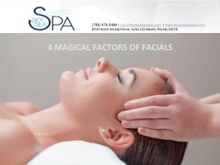 4 Magical Factors of Facials