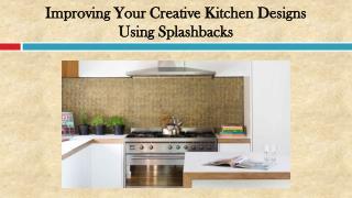 Improving Your Creative Kitchen Designs Using Splashbacks