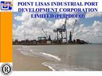 POINT LISAS INDUSTRIAL PORT DEVELOPMENT CORPORATION LIMITED PLIPDECO