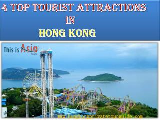 4 Top Tourist Attractions in Hong Kong