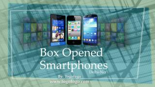 Box Opened Smartphones