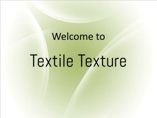 Introduction About Textile Texture.