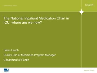 The National Inpatient Medication Chart in ICU: where are we now