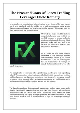 The Pros and Cons Of Forex Trading Leverage: Ebele Kemery