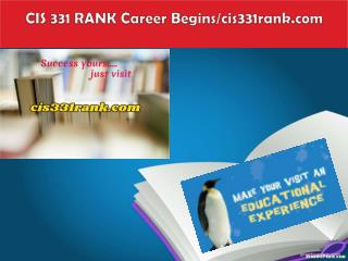 CIS 331 RANK Career Begins/cis331rank.com