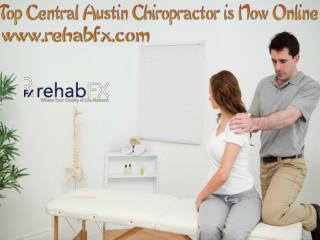 Top Central Austin Chiropractor is Now Online