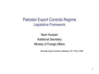 Pakistan Export Controls Regime Legislative Framework