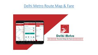 Delhi Metro Route Map & Fare App for Android User