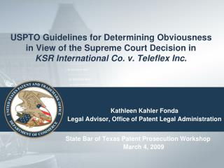 USPTO Guidelines for Determining Obviousness in View of the Supreme Court Decision in KSR International Co. v. Teleflex