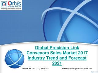 Global Precision Link Conveyors Sales Market - Opportunities and Forecasts 2017 -2021